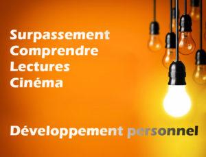 Surpassement-Comprendre-Lectures-Cineme-Développement personne
