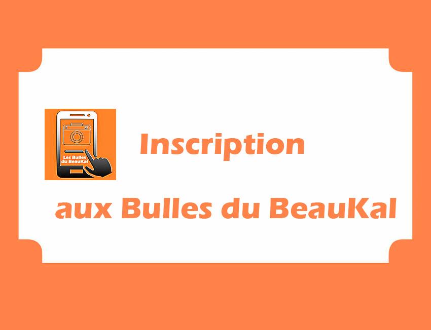 inscription aux Bulles du BeauKal